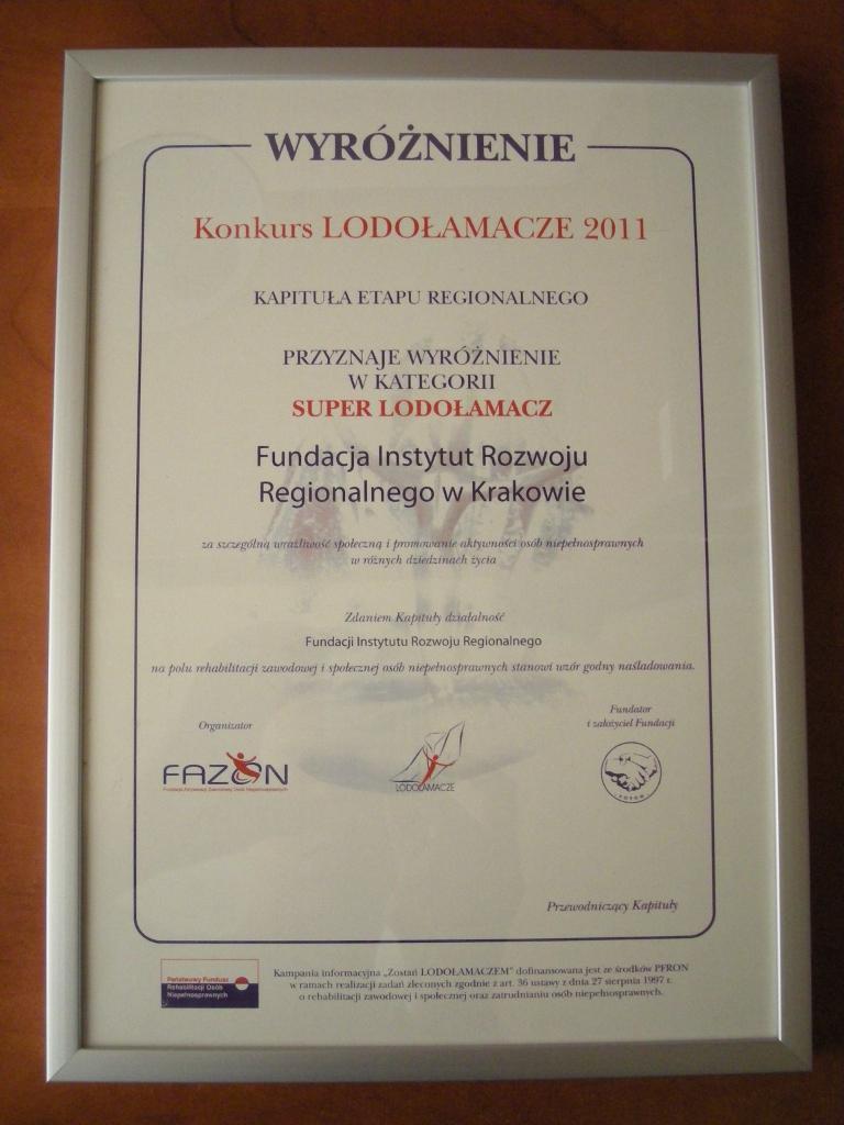 Super Lodołamacz wyróżnienie dla Fundacji Rozwoju Regionalnego za promowanie aktywności osób niepełnosprawnych w różnych dziedzinach życia.
