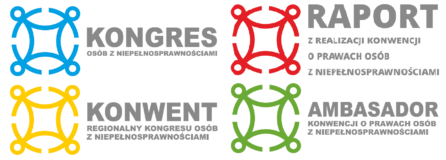 logotypy Kongresu osób z niepełnosprawnościami, regionalnych konwentów, raportu z realizacji konwencji o prawach osób z niepełnosprawnościami, ambasadora konwencji o prawach osób z niepełnosprawnościami