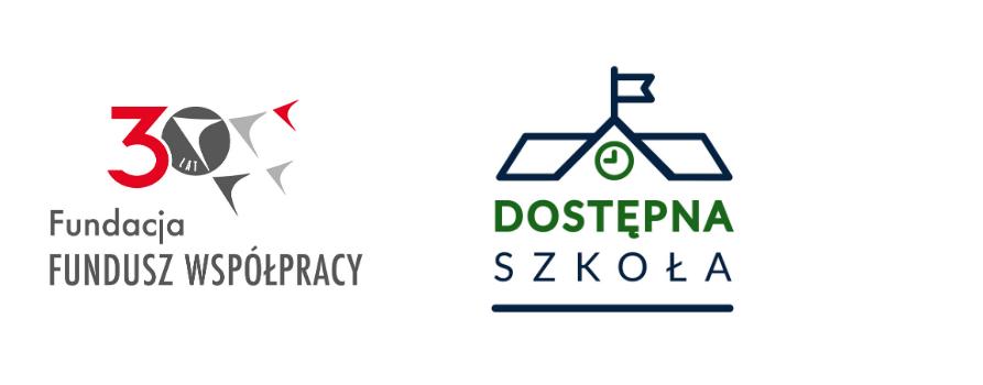 od lewej: logo Fundacji Fundusz Współpracy, logo Dostępnej Szkoły